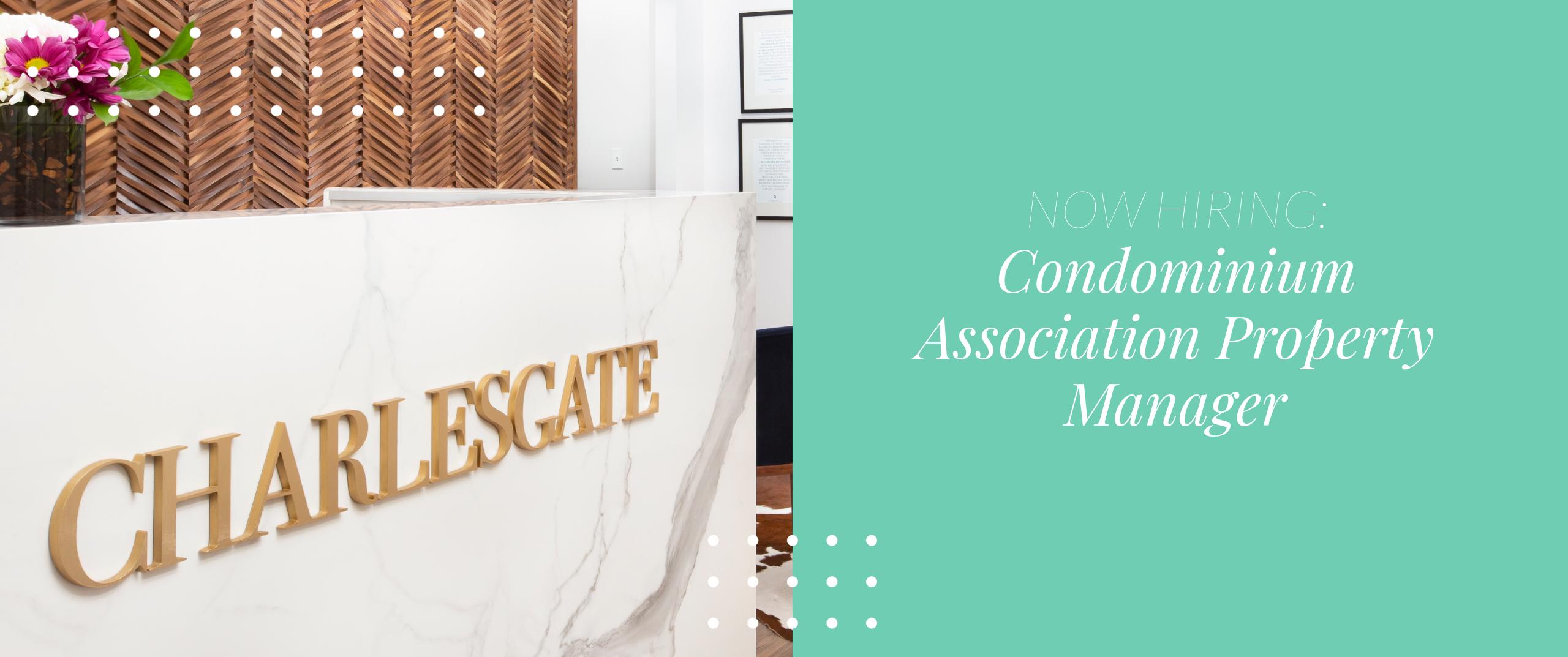 Now Hiring! Seeking a Property Manager - Condominium Association